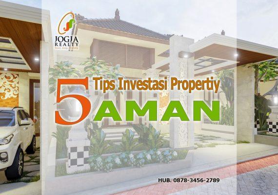 TIPS INVESTASI PROPERTY AMAN